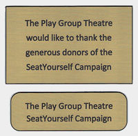 SeatYourself Campaign plaques | The Play Group Theatre